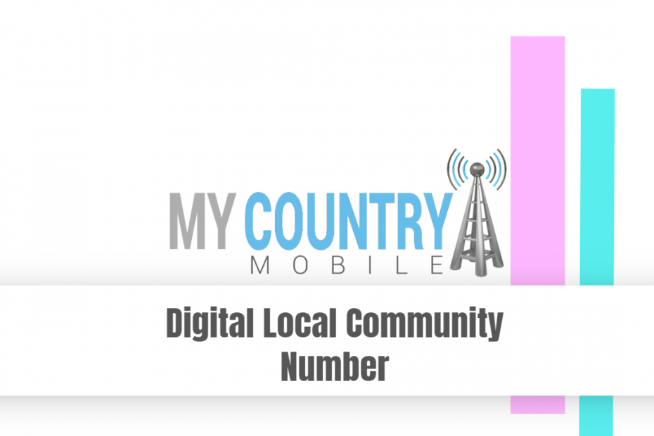 Digital Local Community Number - My Country Mobile