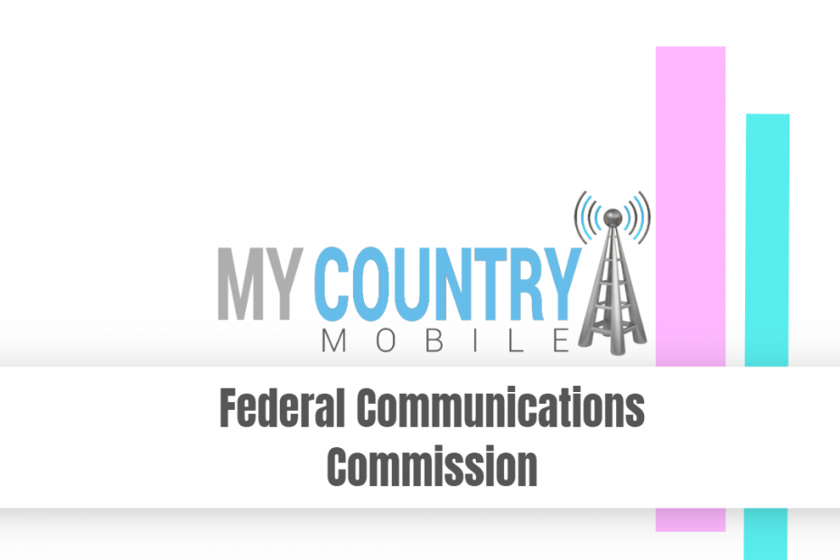 Federal Communications Commission - My Country Mobile