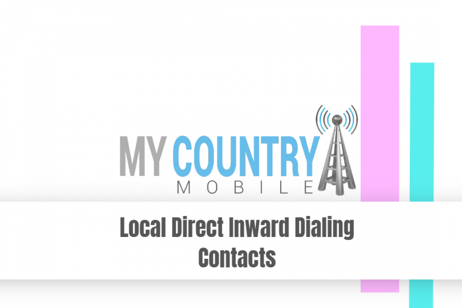 Local Direct Inward Dialing Contacts - My Country Mobile